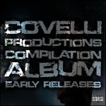 Covelli Compilation Album Early Releases
